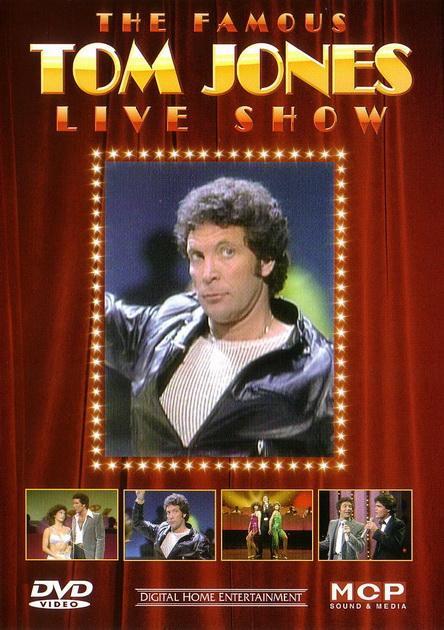 - THE FAMOUS TOM JONES - LIVE SHOW - DVD -