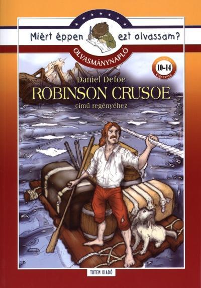 ROBINSON CRUSOE - MIÉRT ÉPPEN EZT OLVASSAM? OLVASMÁNYNAPLÓ