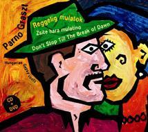 REGGELIG MULATOK - CD+DVD -