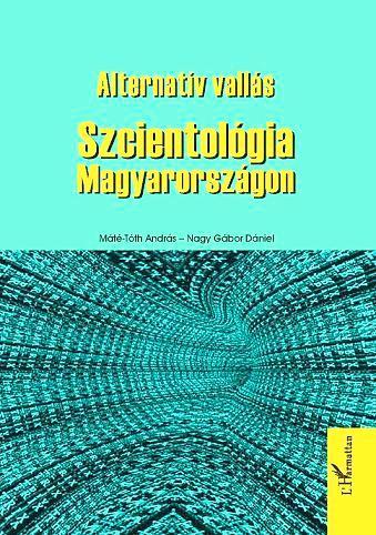 ALTERNATÍV VALLÁS - SZCIENTOLÓGIA MAGYARORSZÁGON