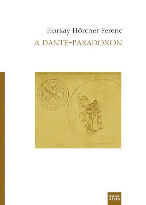 HORKAY HÖRCHER FERENC - A DANTE-PARADOXON