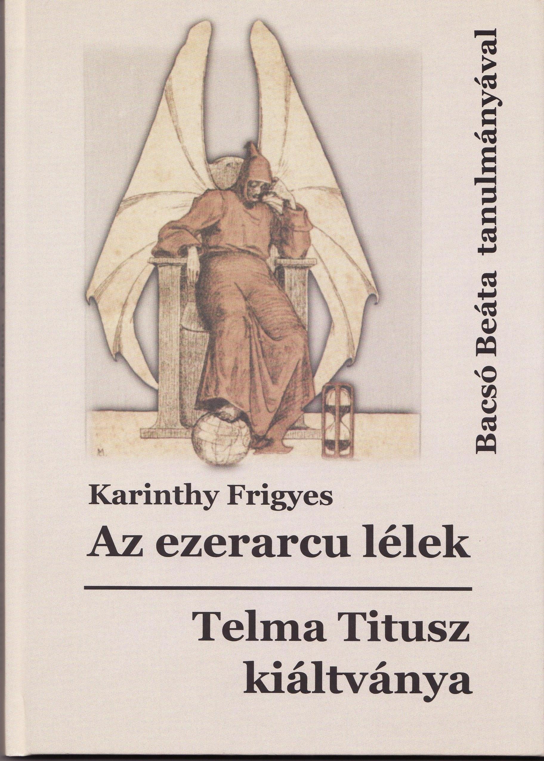 AZ EZERARCU LÉLEK - TELMA TITUSZ KIÁLTVÁNYA