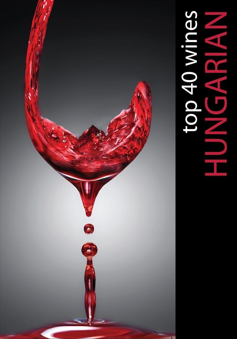 HUNGARIAN TOP 40 WINES