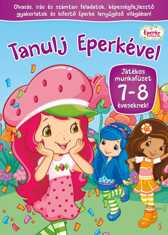 TANULJ EPERKÉVEL! 7-8 ÉVESEKNEK