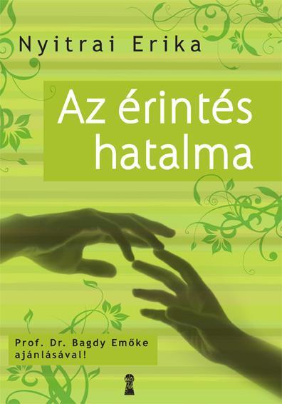 AZ ÉRINTÉS HATALMA