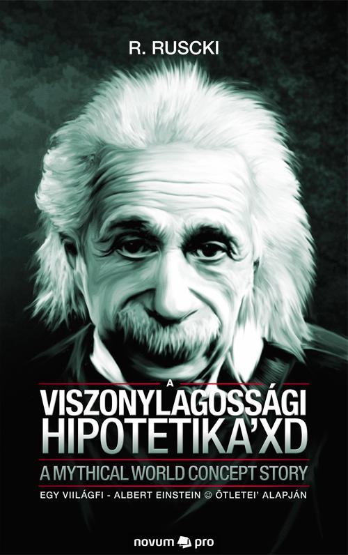 A VISZONYLAGOSSÁGI HIPOTETIKA' XD