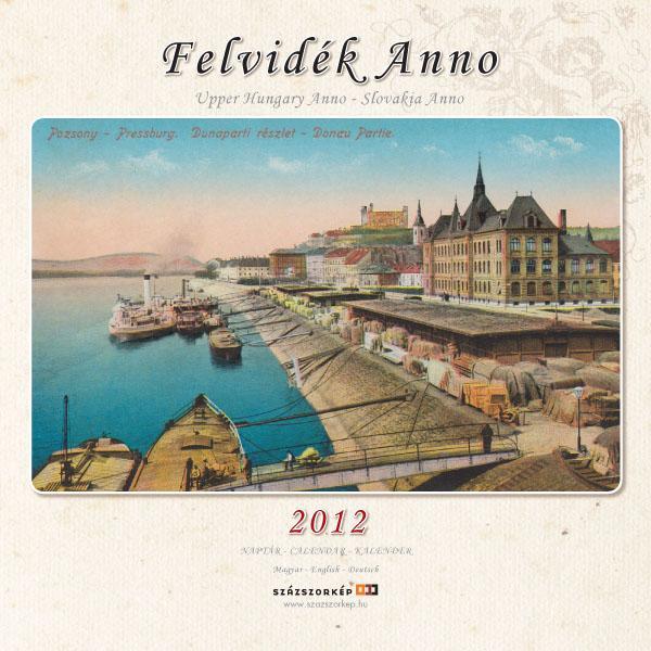 FELVIDÉK ANNO - NAPTÁR 2012 (18X18CM)