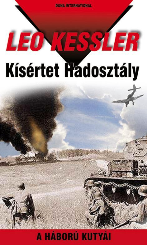 KÍSÉRTET HADOSZTÁLY - A HÁBORÚ KUTYÁI 17.