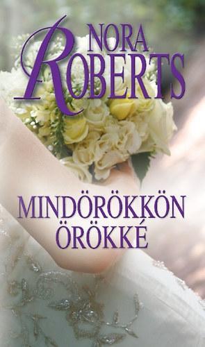 MINDÖRÖKKÖN ÖRÖKKÉ - MENYASSZONYOK 4.