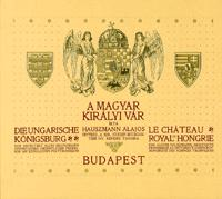 A MAGYAR KIRÁLYI VÁR (REPRINT KIADÁS)