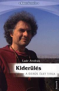 KIDERÜLÉS - A DERŰS ÉLET TITKA