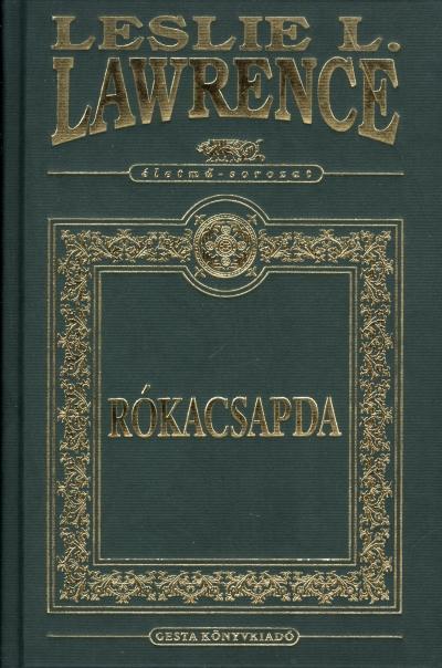 LAWRENCE, LESLIE L. - RÓKACSAPDA - ÉLETMŰ-SOROZAT