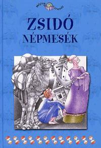 ZSIDÓ NÉPMESÉK - NÉPEK MESÉI 17.