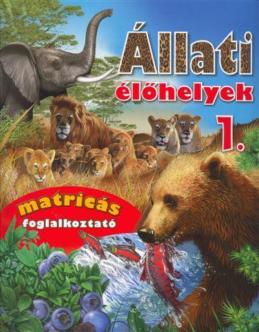 ÁLLATI ÉLŐHELYEK 1. - MATRICÁS FOGLALKOZTATÓ