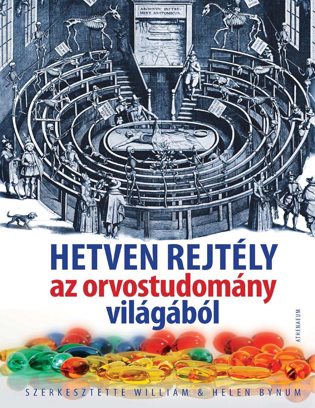HETVEN REJTÉLY AZ ORVOSTUDOMÁNY VILÁGÁBÓL