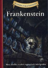 FRANKENSTEIN - KLASSZIKUSOK KÖNNYEDÉN