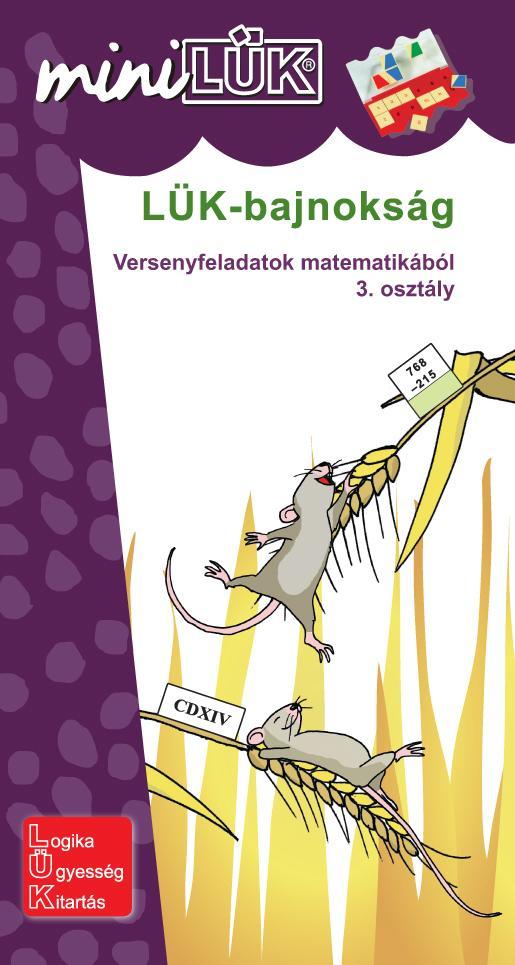 LÜK-BAJNOKSÁG - VERSENYFELADATOK MATEMATIKÁBÓL 3. OSZTÁLY