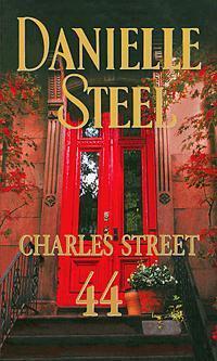STEEL, DANIELLE - CHARLES STREET 44