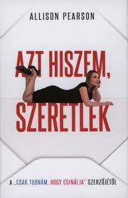 AZT HISZEM, SZERETLEK