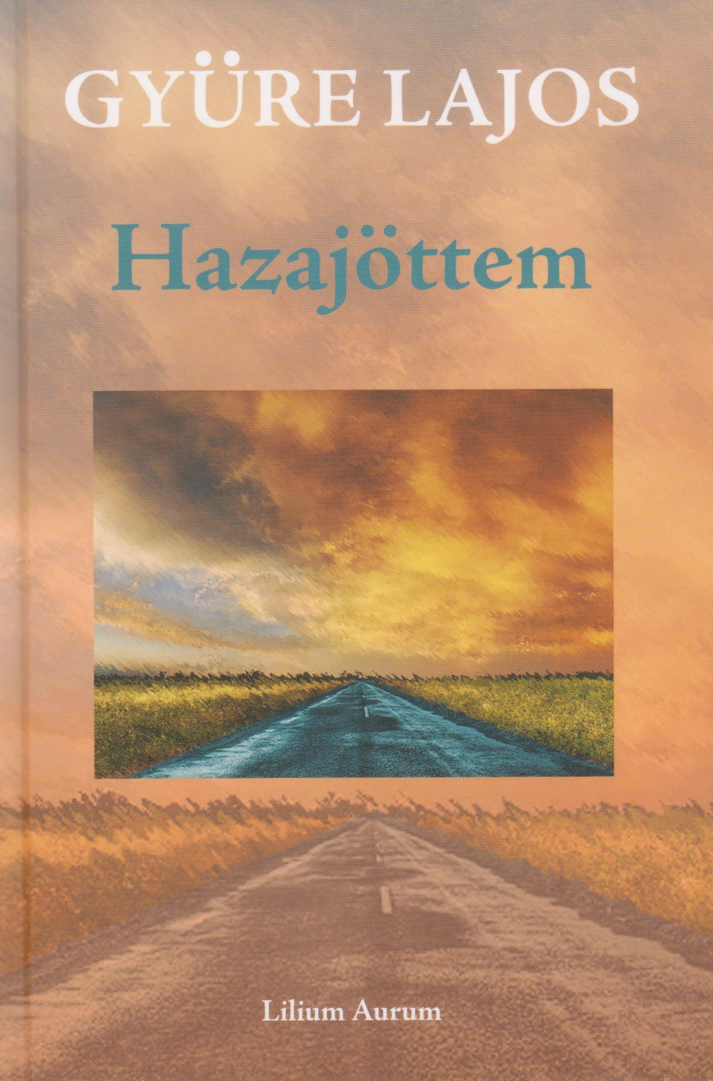 HAZAJÖTTEM (VERSEK)