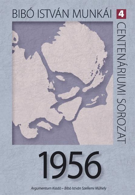 1956 - BIBÓ ISTVÁN MUNKÁI 4.