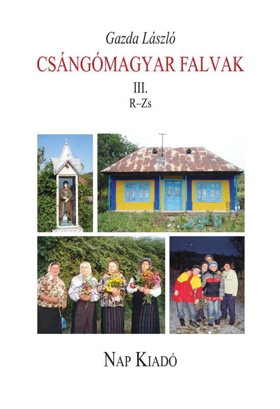 CSÁNGÓMAGYAR FALVAK III. R-Z
