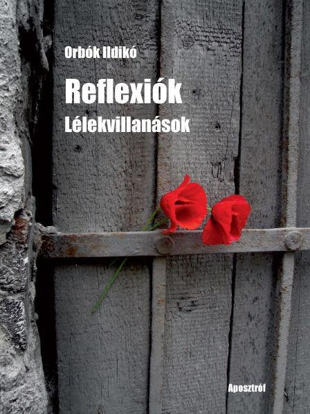 REFLEXIÓK - LÉLEKVILLANÁSOK