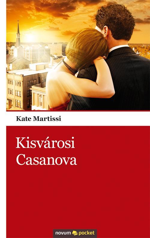 KISVÁROSI CASANOVA