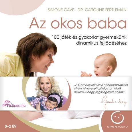 CAVE, SIMON-FERTELMAN, CAROLINE  DR. - AZ OKOS BABA