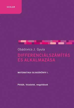 OBÁDOVICS J. GYULA - DIFFERENCIÁLSZÁMÍTÁS ÉS ALKALMAZÁSA