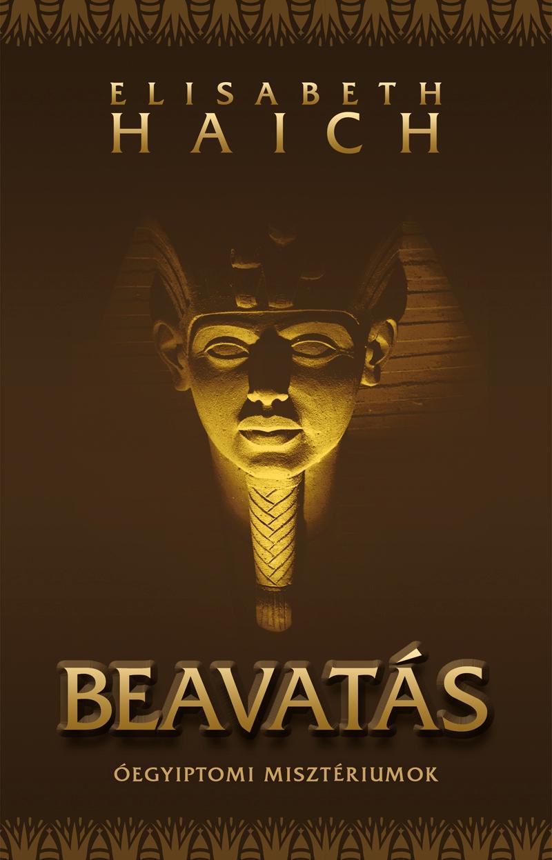 BEAVATÁS - ÓEGYIPTOMI MISZTÉRIUMOK