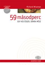 59 MÁSODPERC - EGY KIS ÉSSZEL SOKRA MÉSZ