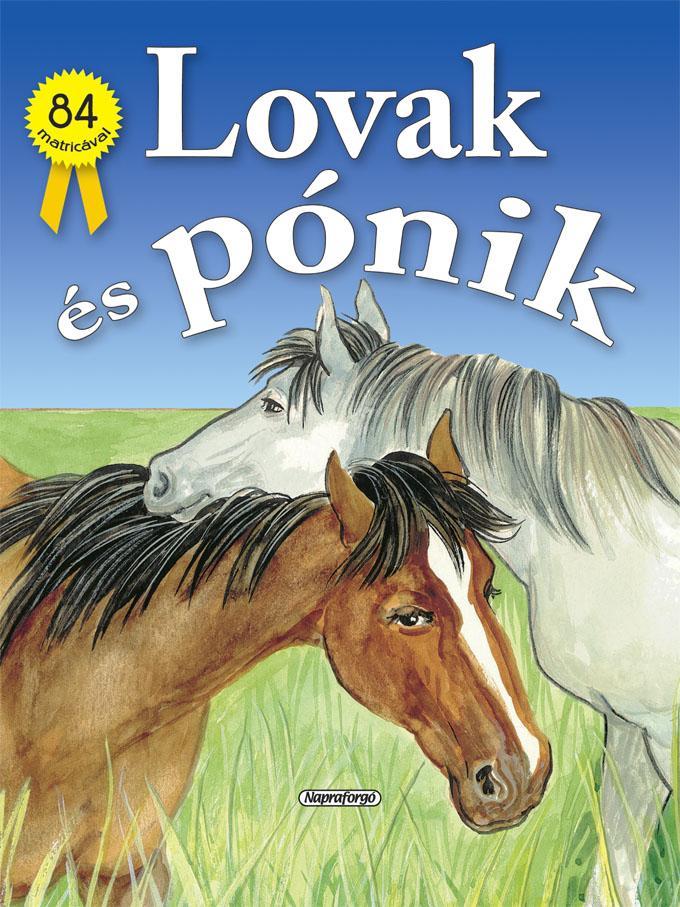 LOVAK ÉS PÓNIK - 84 MATRICÁVAL (MATRICÁSFÜZET)
