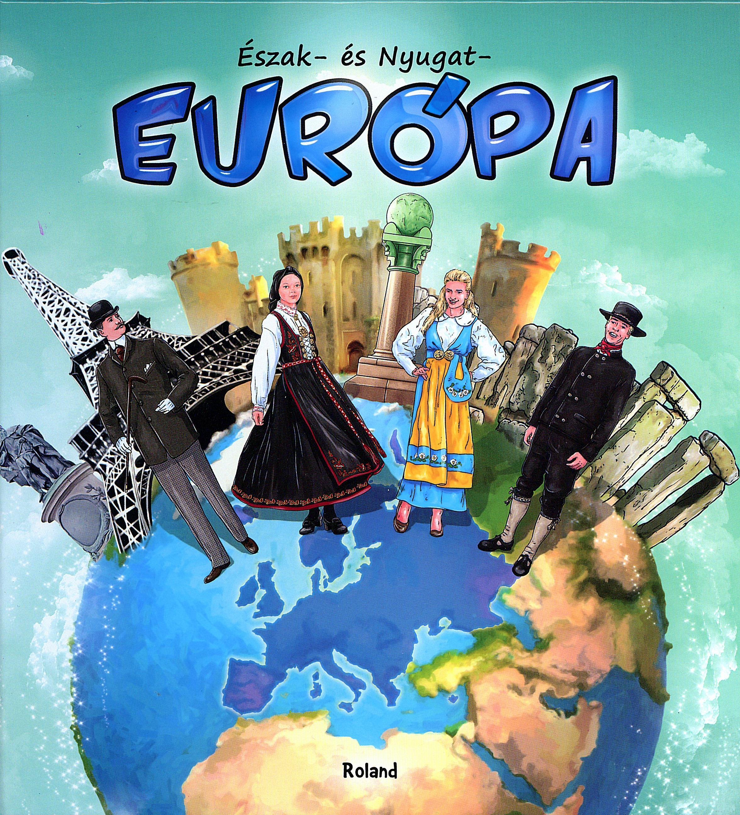 ÉSZAK- ÉS NYUGAT-EURÓPA