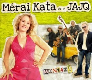 MONTÁZS - MÉRAI KATA ÉS A JAJQ - CD -