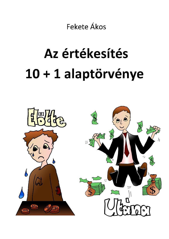 AZ ÉRTÉKESÍTÉS 10+1 ALAPTÖRVÉNYE