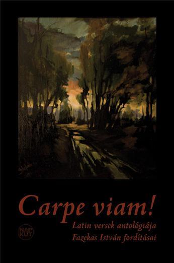 CARPE VIAM!