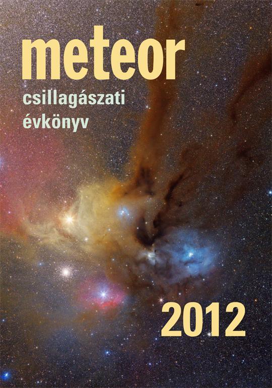 METEOR CSILLAGÁSZATI ÉVKÖNYV 2012.