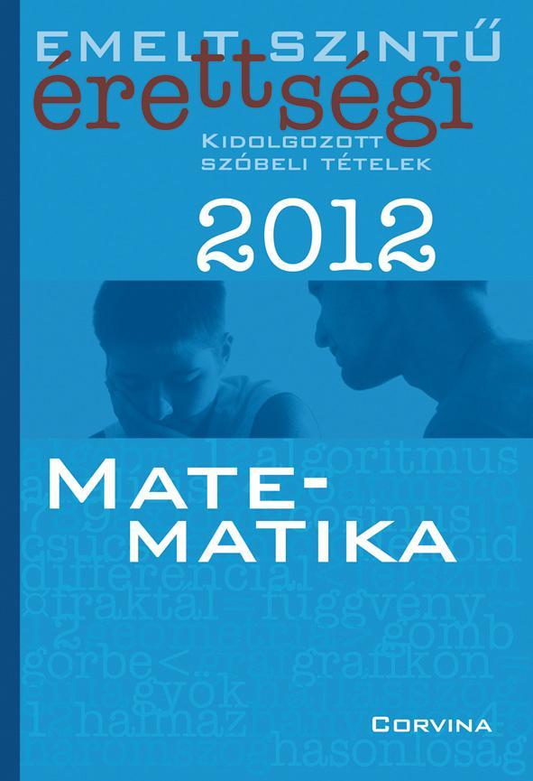 - EMELT SZINTŰ ÉRETTSÉGI 2012. - MATEMATIKA -