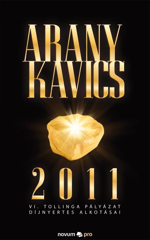 ARANYKAVICS 2011.