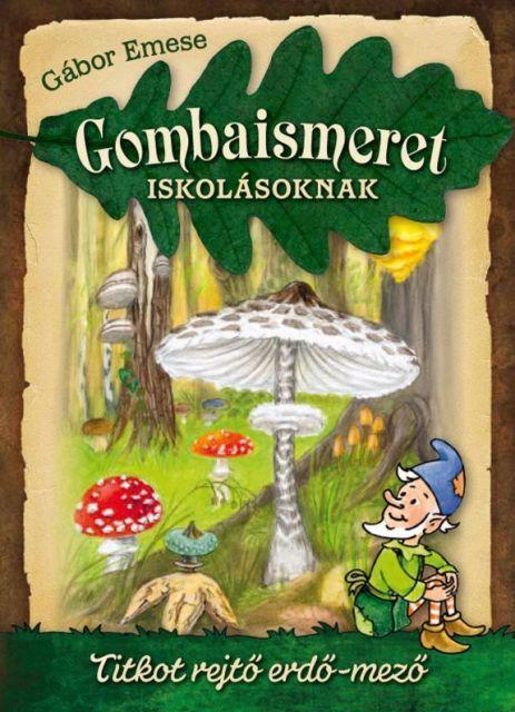 GOMBAISMERET ISKOLÁSOKNAK