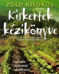 KISKERTEK KÉZIKÖNYVE - ZÖLD KISOKOS