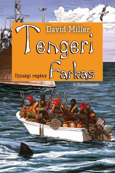 TENGERI FARKAS - IFJÚSÁGI REGÉNY