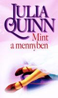 QUINN, JULIA - MINT A MENNYBEN