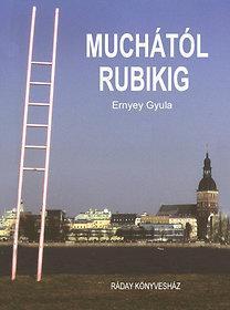 MUCHÁTÓL RUBIKIG