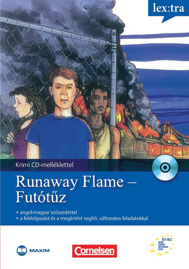 RUNAWAY FLAME - FUTÓTŰZ - KRIMI CD MELLÉKLETTEL