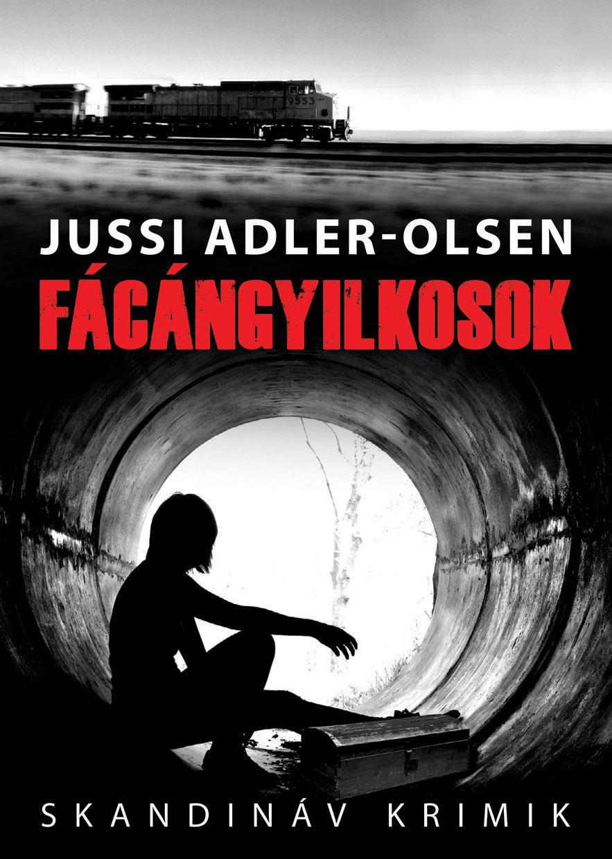 FÁCÁNGYILKOSOK - SKANDINÁV KRIMIK