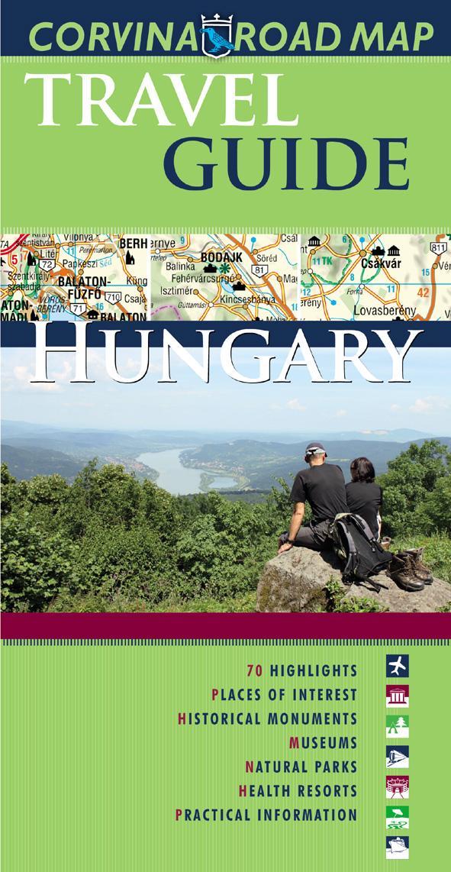 HUNGARY TRAVEL GUIDE + ROAD MAP (MO. IDEGENFORGALMI AUTÓSTÉRKÉPE)