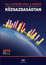 KÖZGAZDASÁGTAN - BŐVÍTETT, ÁTDOLGOZOTT KIAD. 2012