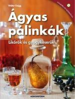 ÁGYAS PÁLINKÁK - LIKŐRÖK ÉS GYÓGYKESERŰK